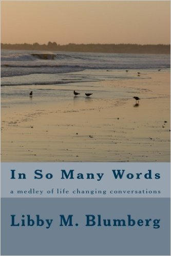 In So Many Words by Libby Blumberg